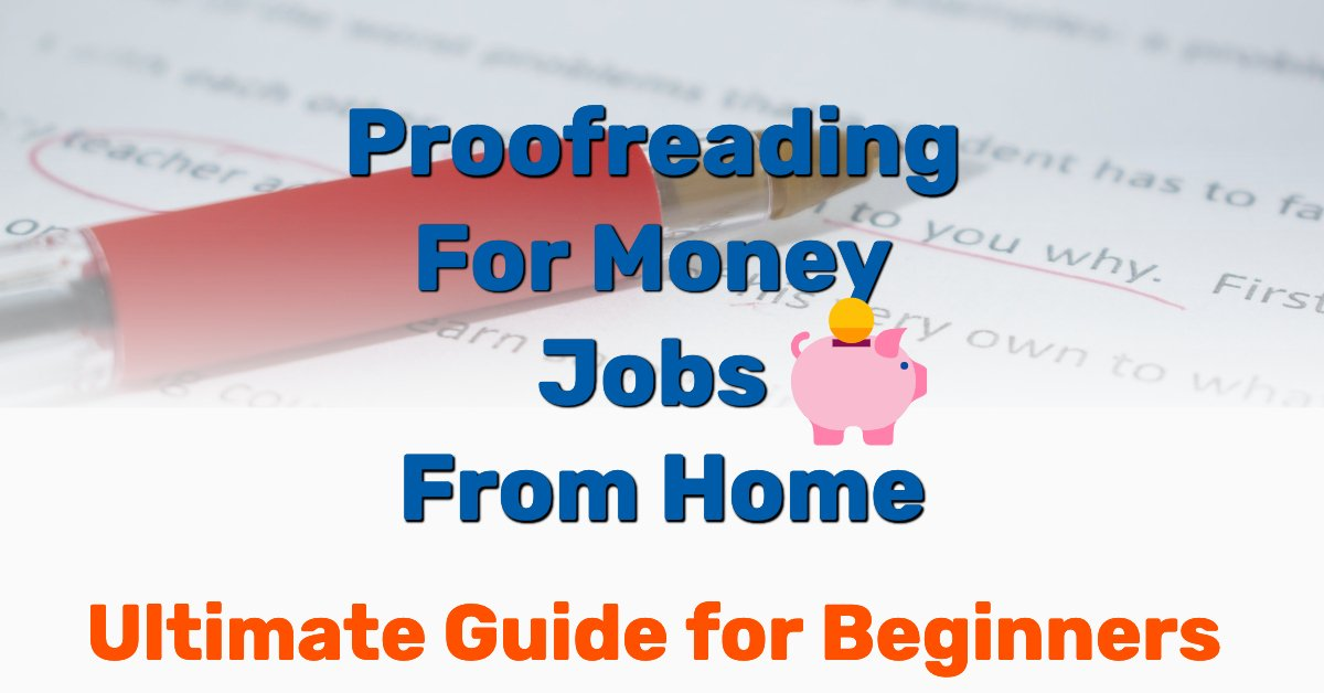 Proofreading for money jobs - Frugal Reality