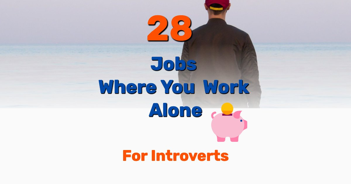Jobs where you work alone - Frugal Reality
