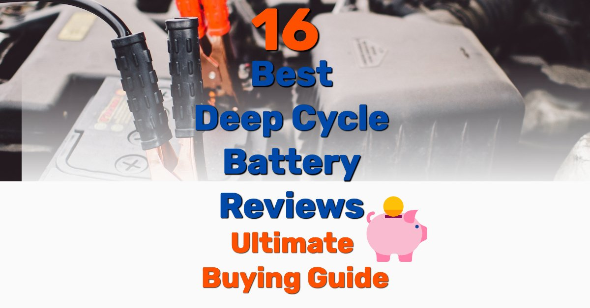Best deep cycle battery - Frugal Reality