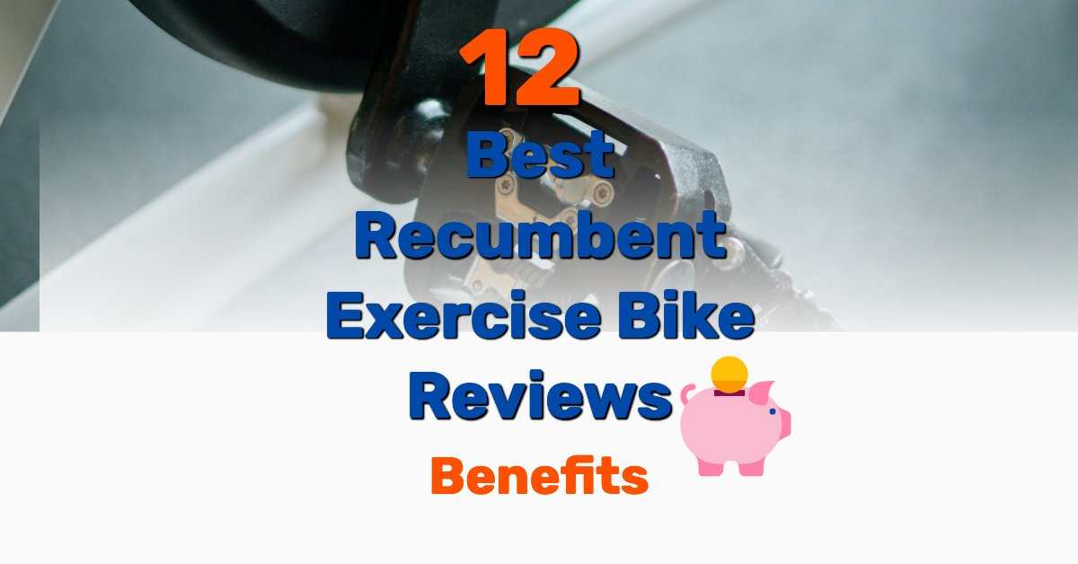 Best recumbent exercise bike - Frugal Reality