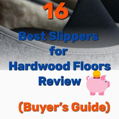 Best slippers for hardwood floors - Frugal Reality
