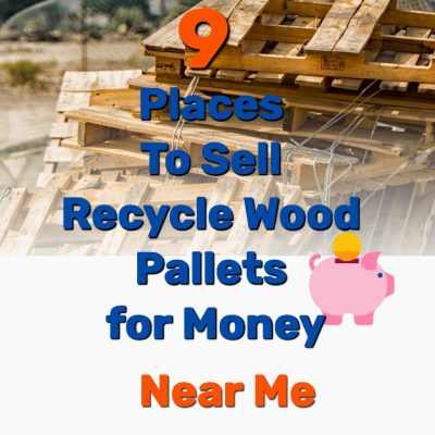 Recycle wood pallets for money - Frugal Reality