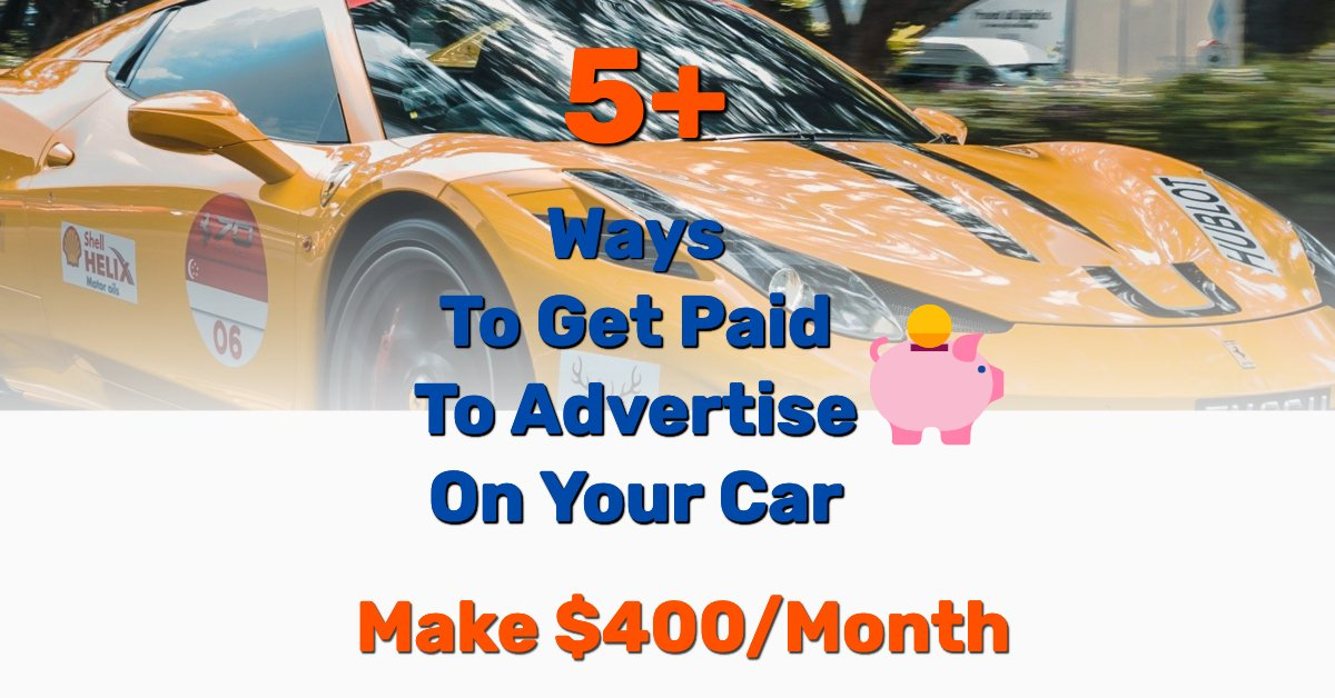 Get paid to advertise on your car - Frugal Reality