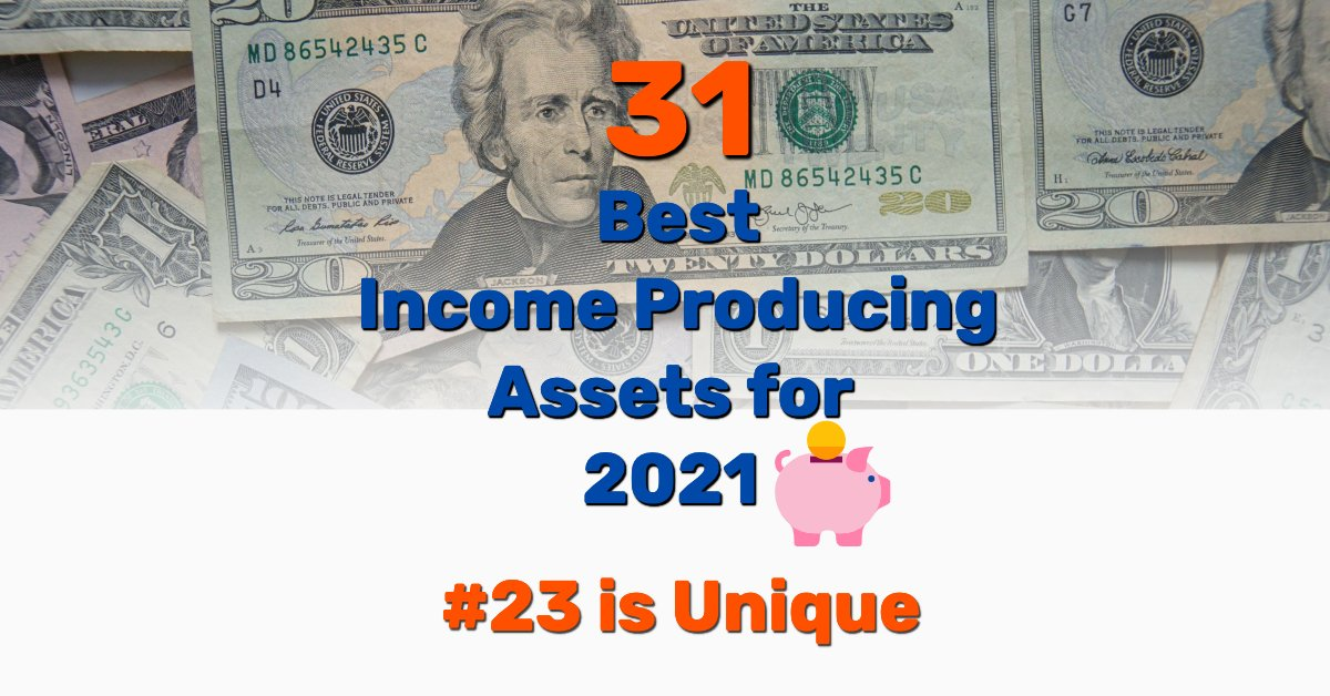 Best income producing assets - Frugal Reality
