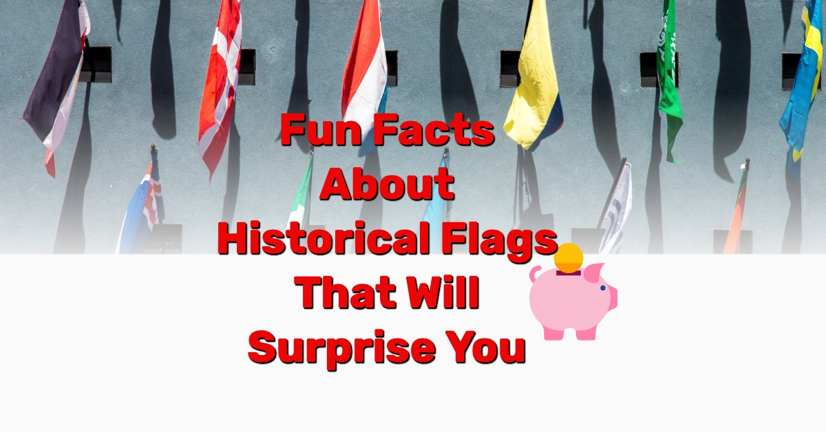fun facts about flags - Frugal Reality
