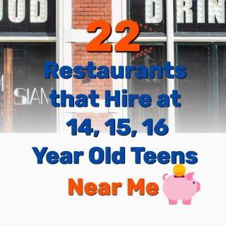 22 Restaurants that Hire at 14, 15, 16-Year-Old Teens [Near Me]