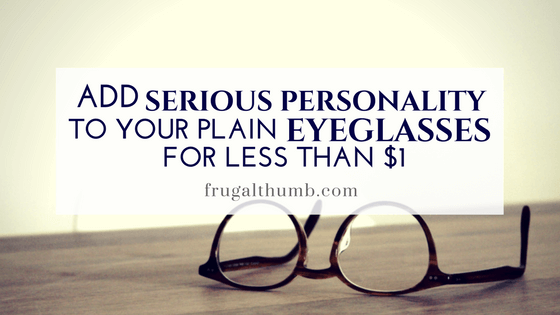 Add Serious Personality to Your Plain Eyeglasses