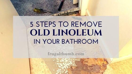 5 steps to remove old linoleum