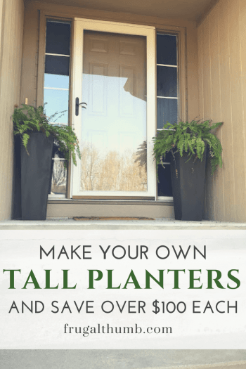 Make Your Own Tall Planters