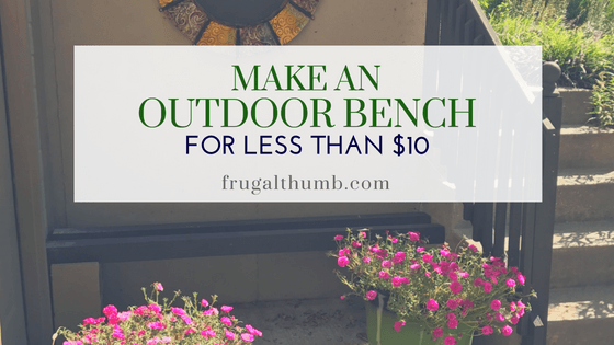 Make an outdoor bench for less than $10