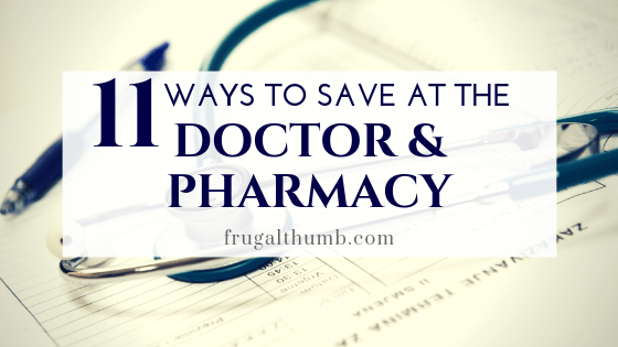 Ways to Save at the Doctor's Office and Pharmacy