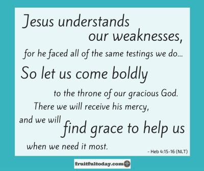 Jesus was abandoned. He understands. Hebrews 4, verses 15 and 16 graphic