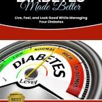 Diabetes Made Better