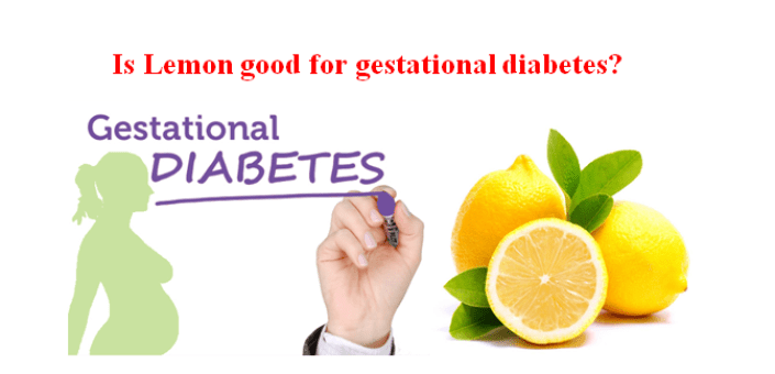 Is lemon good for gestational diabetes?