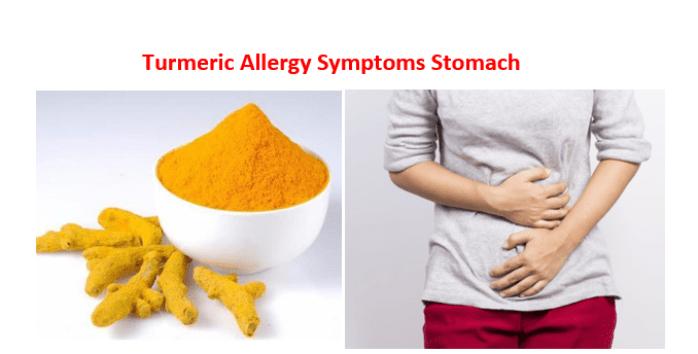 Turmeric Allergy Symptoms Stomach
