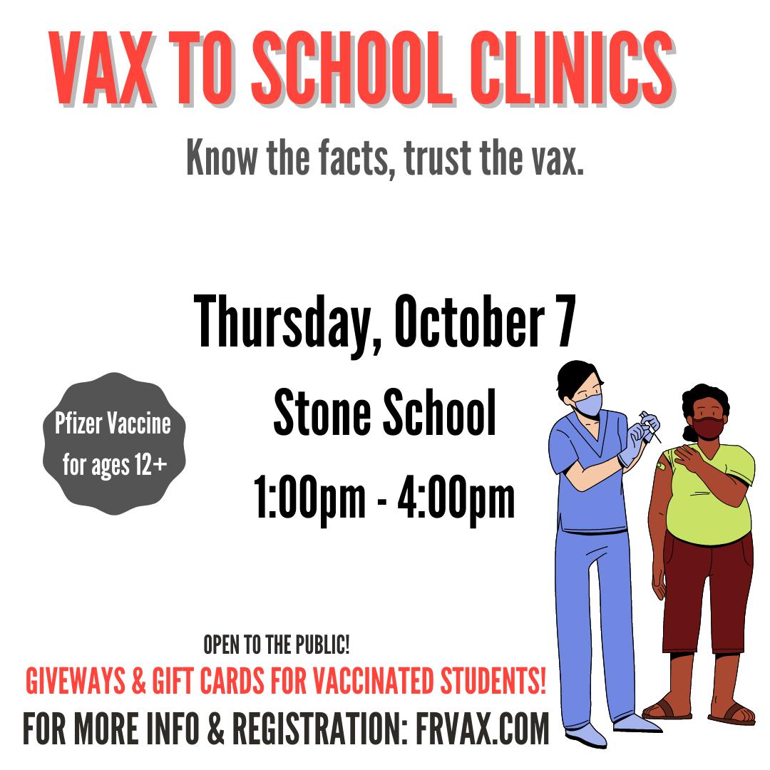 Stone School Vaccination Clinic- October 7