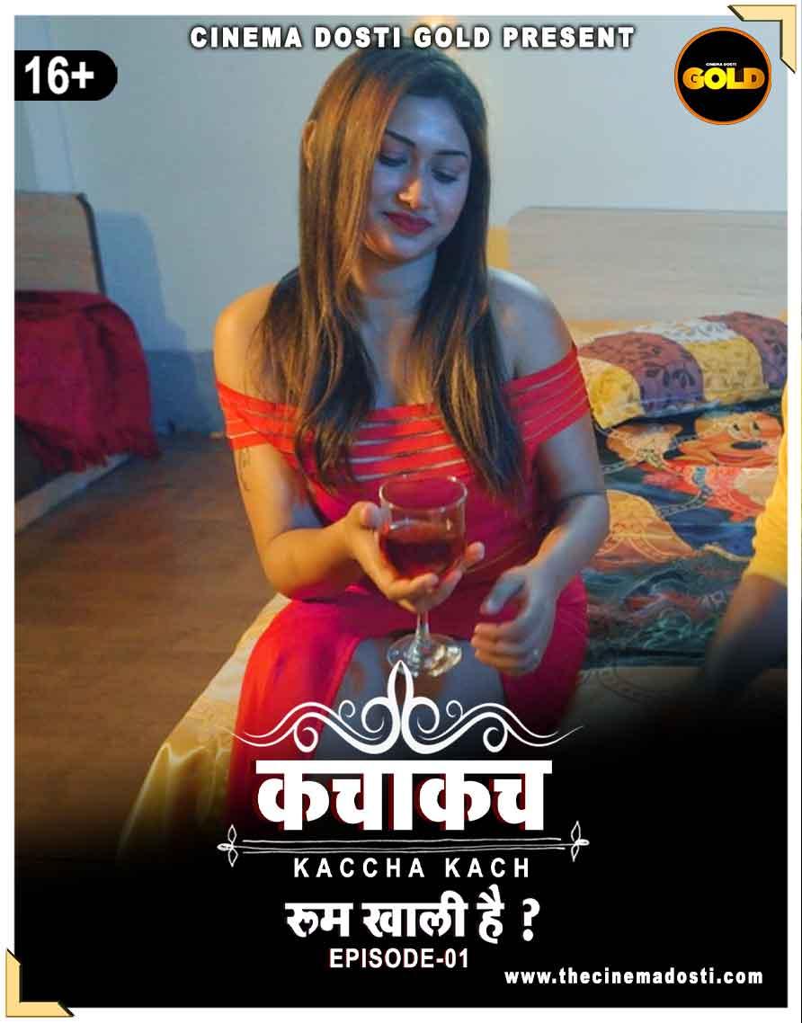 (18+)Kaccha Kach 2021 S01E01 | CinemaDosti Gold | WEB-HD x264 220MB Download