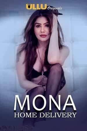 Mona Home Delivery (Part 1) 2019 Hindi Series 720p | 480p WEBHD x264