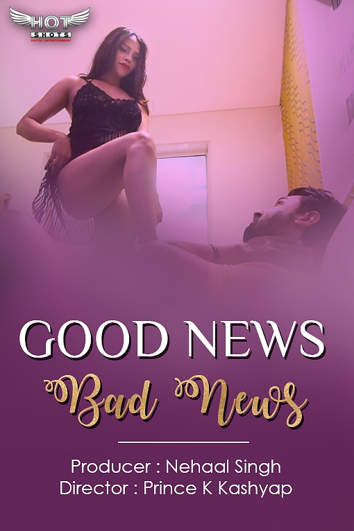 Good News Bad News 2020 HotShots Originals Hindi Short Film 720p x264 150MB Download