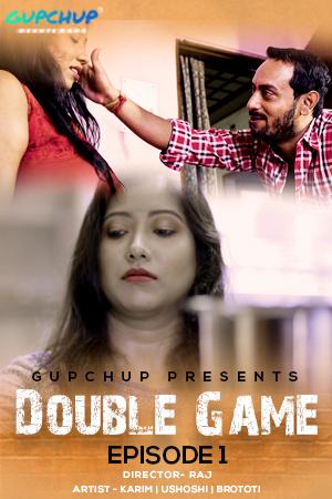 Double Game 2020 S01E01 Hindi Gupchup Web Series 720p x264 180MB HDRip Download