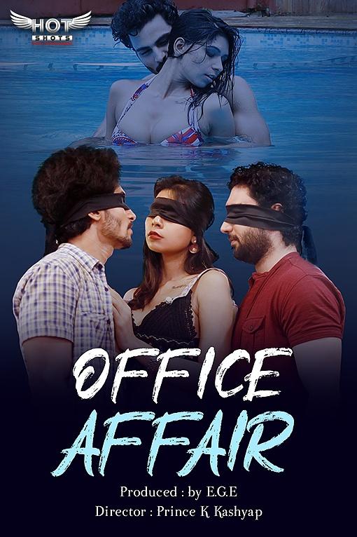 Office Affairs 2020 HotShots Hindi Short Film 720p HD 135MB Download