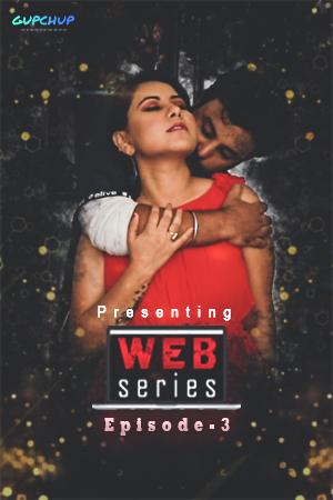 Web Series (2020) Hindi S01E03 Gupchup 720p 110MB Download