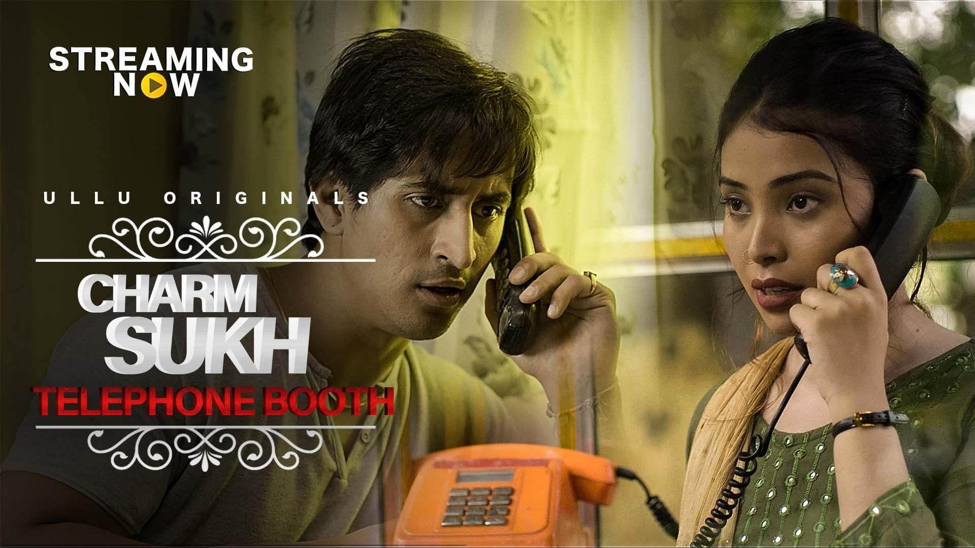 Telephone Booth (CharmSukh) 2019 Hindi Ullu Web Series 720p 200MB
