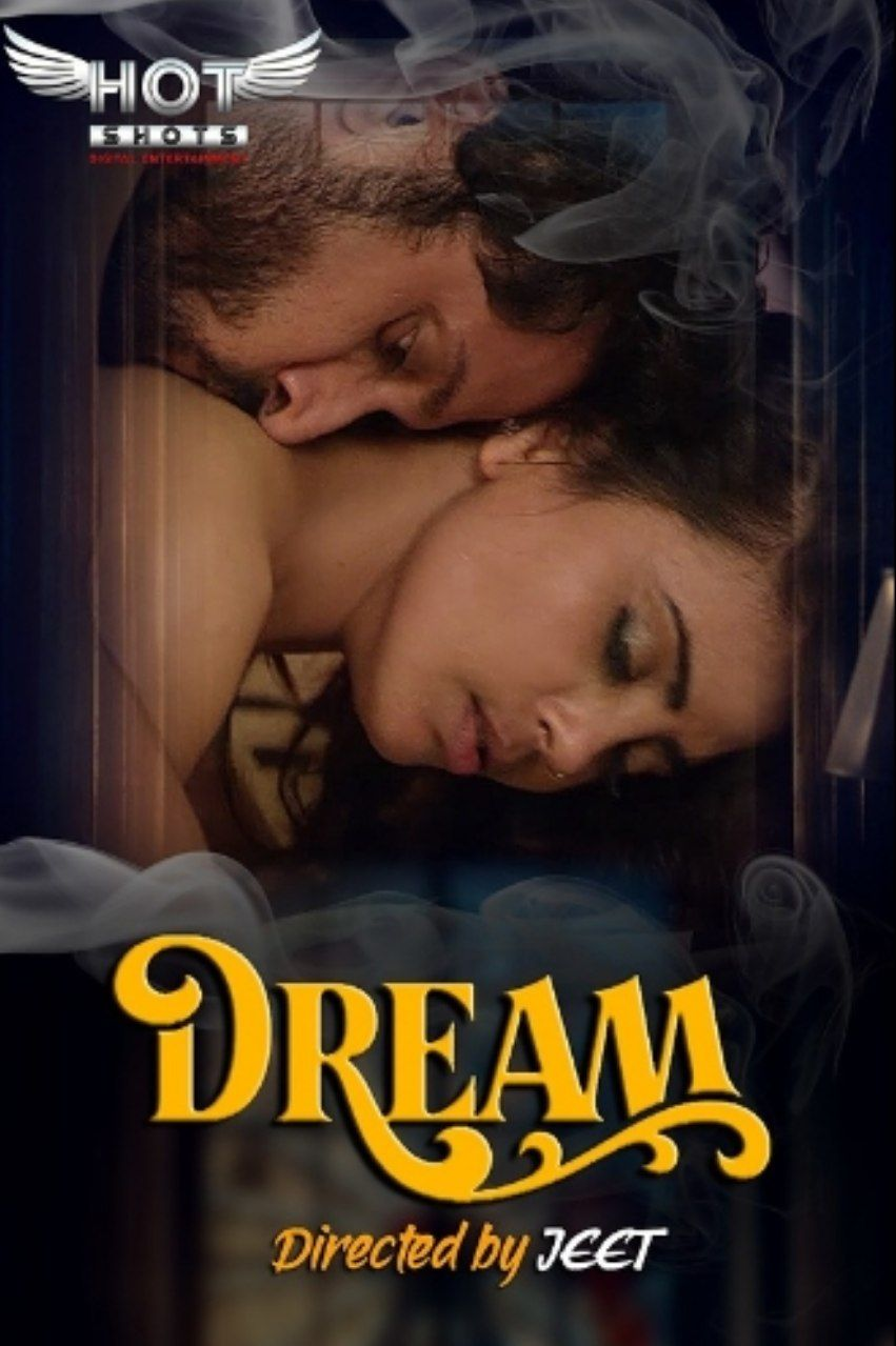 Dream 2020 HotShots Hindi Short Film 720p HDRip 140MB Download