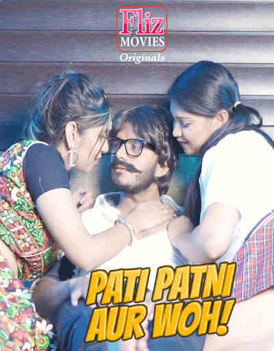 18+ Pati Patni Aur Woh 2021 S01E04 Hindi Flizmovies Web Series 720p HDRip 400MB Download