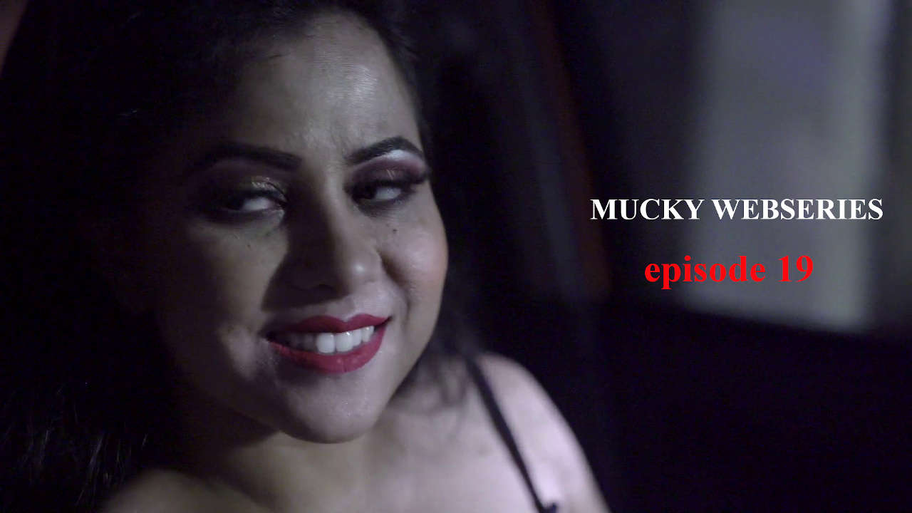 18+ Mucky 2020 S01E19 Hindi Flizmovies Web Series 720p HDRip 200MB Download
