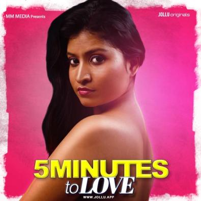 Download 5 Mins of Love 2021 Jollu Originals Hindi Short Film 720p HDRip 200MB
