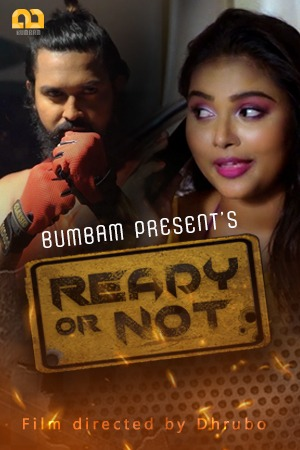18+ Ready Or Not 2021 S01E03 Bumbam Original Hindi Web Series 720p HDRip 200MB Download