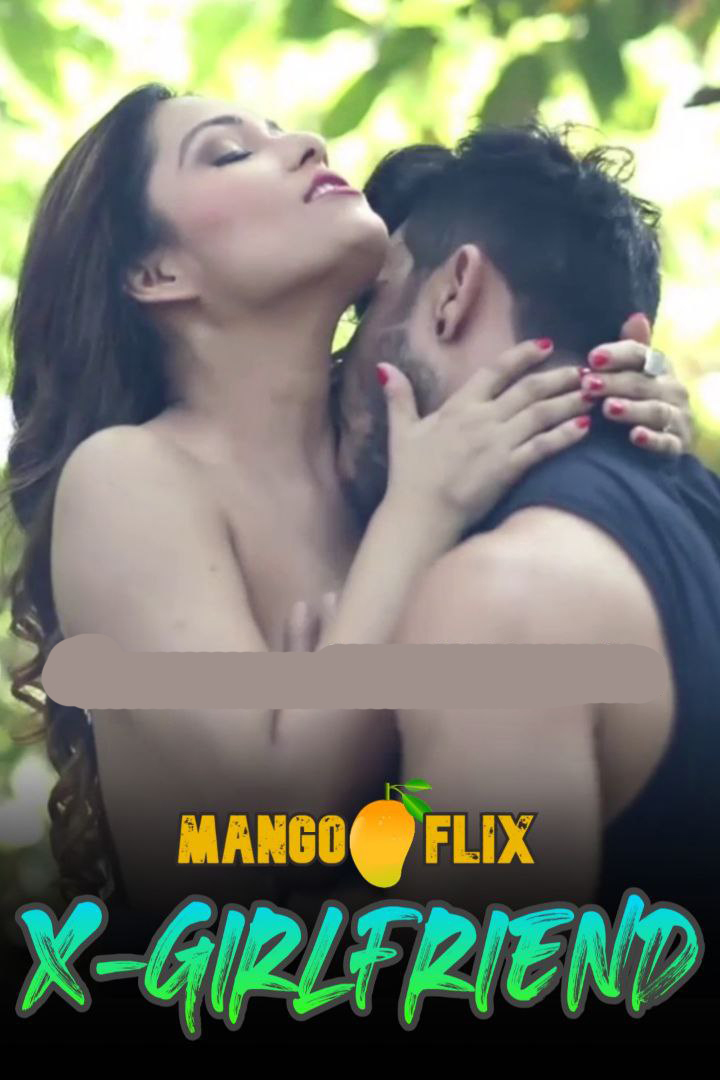 X GirlFriend 2020 MangoFlix Hindi Short Film 720p HDRip 200MB x264 AAC