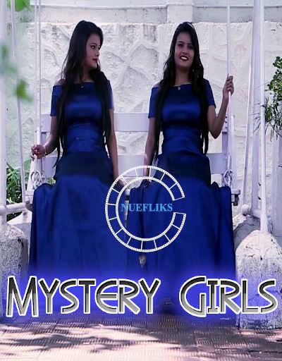 Download Mystery Girls 2021 Nuefliks Hindi Short Film 720p HDRip 500MB