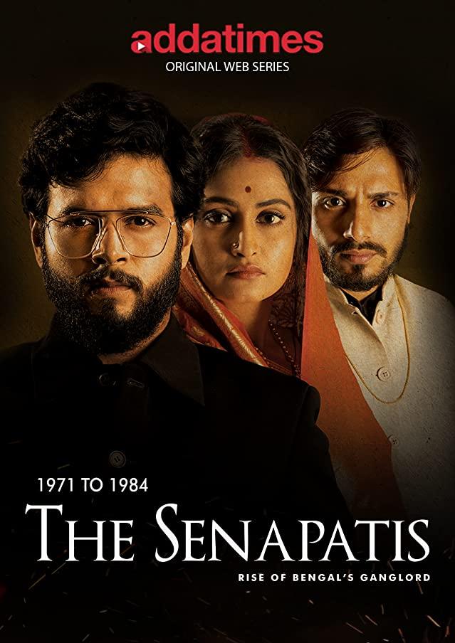 The Senapatis 2019 S01 Bengali Complete Addatimes Original Web Series  480p   720p HDRip 560MB    1.2GB Download