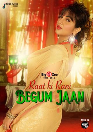 Raat ki Rani Begum Jaan 2021 S01 Complete Hindi BigMovieZoo Web Series 720p UNRATED HDRip 140MB Download