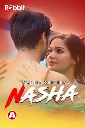 Nasha 2021 RabbitMovies Originals Hindi Short Film 720p HDRip 130MB Download