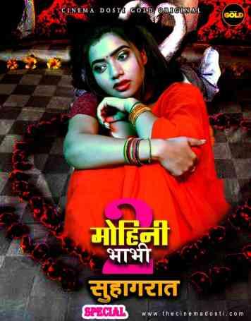 Mohini Bhabhi 2 (Suhagraate Special) 2021 CinemaDosti Originals Hindi Short Film 720p HDRip 150MB Download