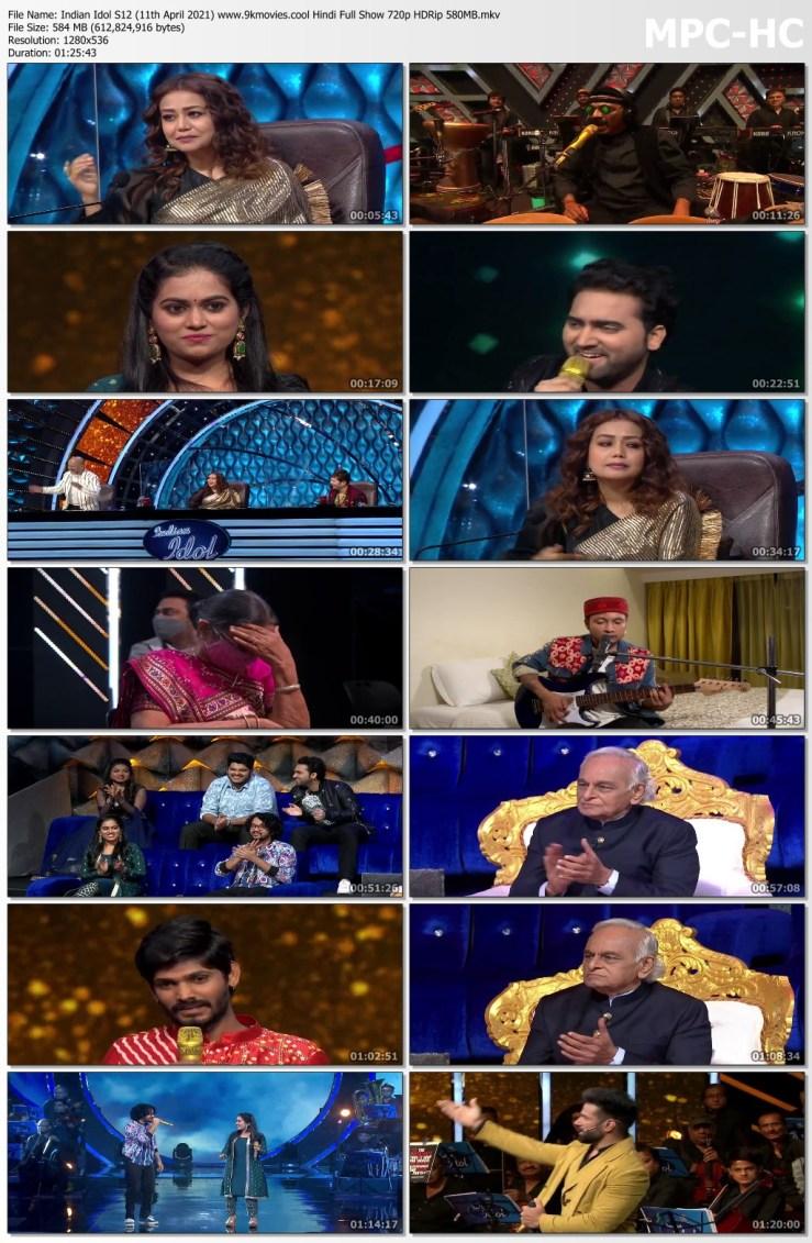 Download Indian Idol S12 (11th April 2021) Hindi Full Show 720p HDRip 580MB