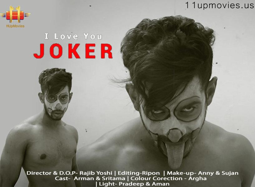 (18+) I Love You Joker 2021 11UpMovies Hindi Short Film 720p HDRip 190MB Download