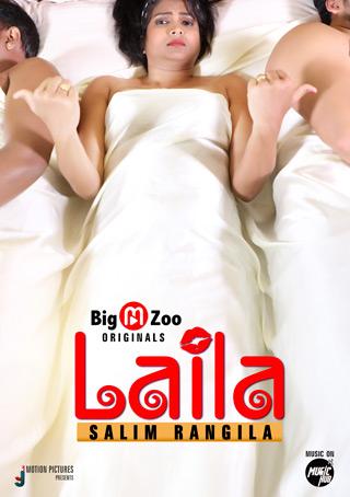 (18+)Laila Salim Rangila 2021 S01 Hindi Complete BigMovieZoo Web Series 720p HDRip 160MB Download