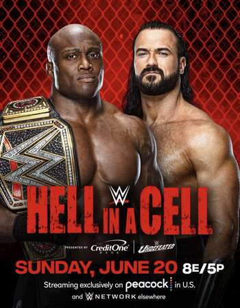 WWE Hell in a Cell (20 June 2021) English 720p | 480p PPV HDRip 1.7GB | 540MB Download