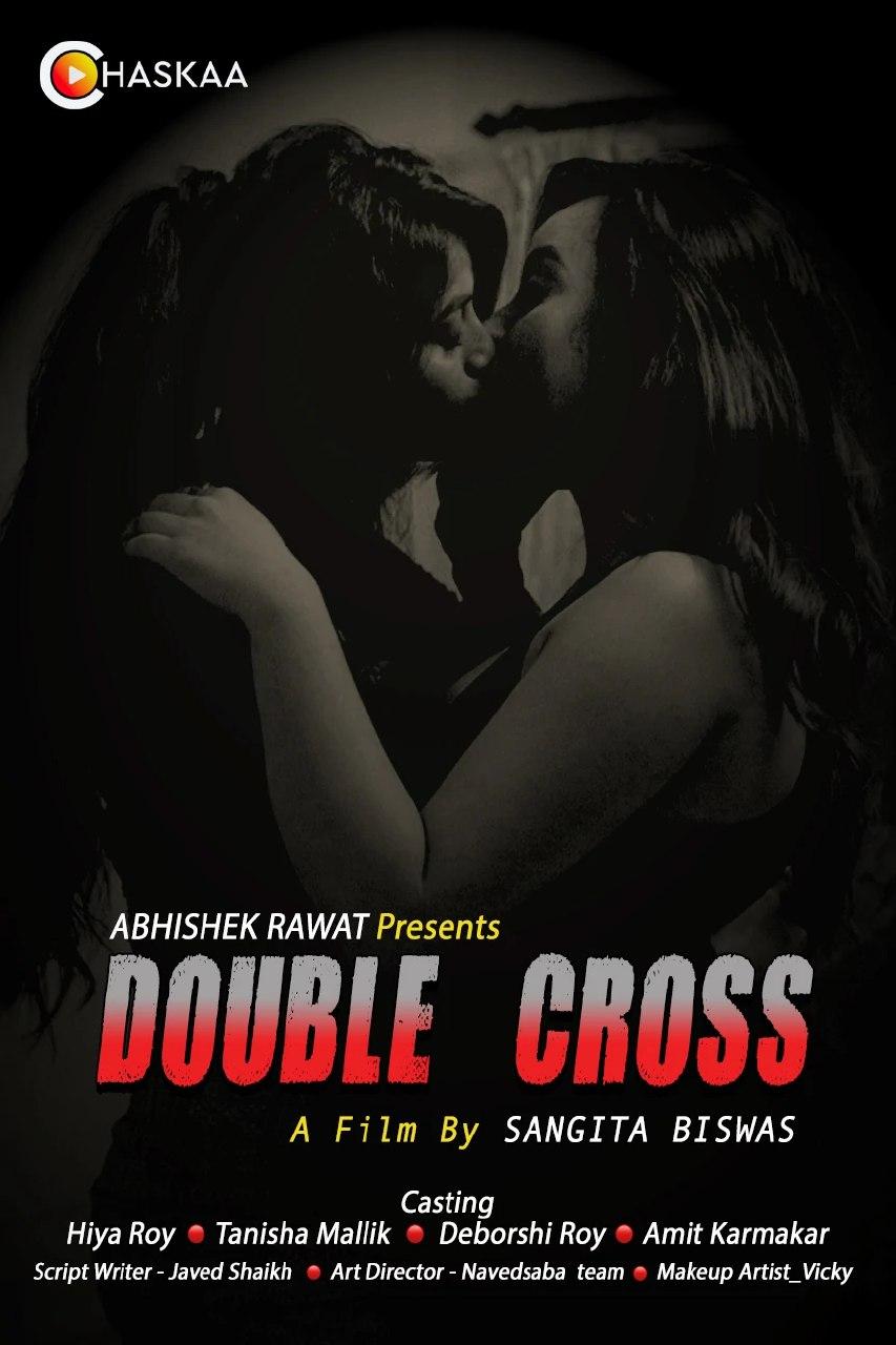 18+Double Cross 2021 OChaskaa Originals Hindi Short Film 720p HDRip 200MB Download