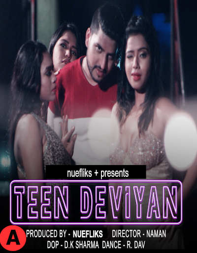 Download Teen Deviyaan 2021 Nuefliks Hindi Feature Film 720p HDRip 800MB