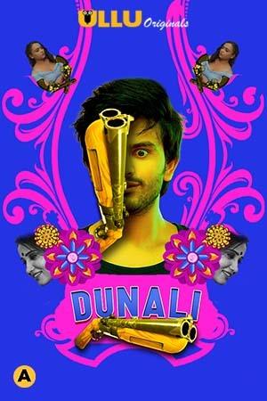 Download Dunali Part 1 2021 S01 Hindi Ullu Originals Complete Web Series 720p HDRip 450MB
