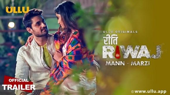 Download Mann – Marzi (Riti Riwaj) 2021 S01 Hindi Ullu Originals Web Series Official Trailer 1080p HDRip