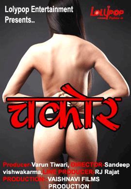 Download Chakor 2021 Lolypop Hindi Short Film 720p HDRip 170MB