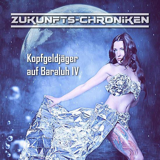 Zukunfts-Chroniken Kopfgeldjäger auf Baraluh IV