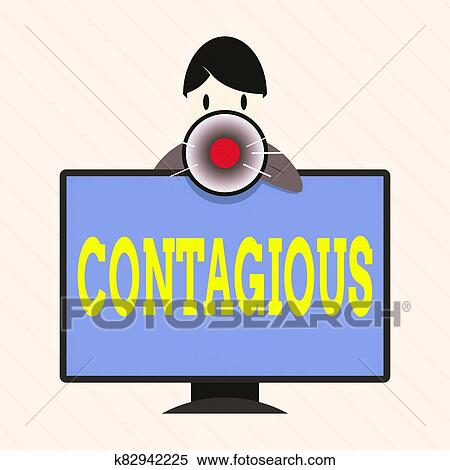 Word writing text Contagious. Business concept for transmissible by direct or indirect contact with infected an individual Man Standing Behind ...