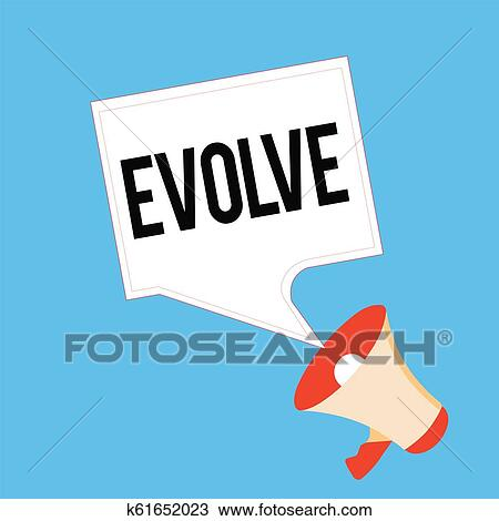 Handwriting text Evolve. Concept meaning develop gradually Improve your skills physique or personality Drawing   k61652023   Fotosearch